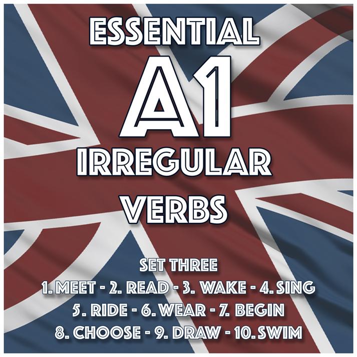 Essential A1 Irregular Verbs – Set Three