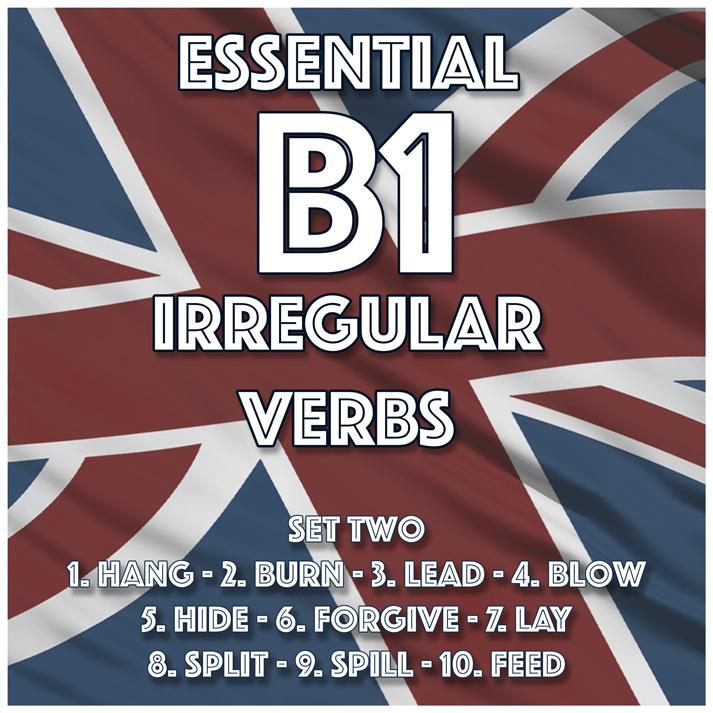Essential B1 Irregular Verbs – Set Two