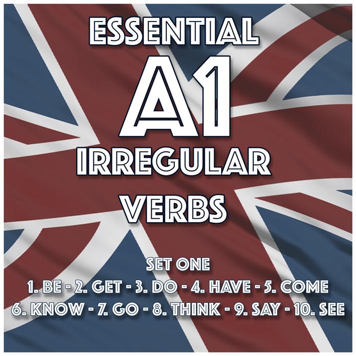 Essential A1 Irregular Verbs - Set One